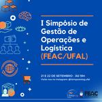 1º Simpósio de Gestão de Operações e Logística (FEAC/UFAL)