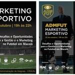 ADMFUT: Desafios e Oportunidades para a Gestão e o Marketing no Futebol em Maceió