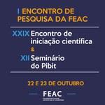 I ENCONTRO DE PESQUISA DA FEAC - CONVITE E PROGRAMAÇÃO