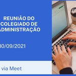 Reunião do Colegiado de Administração 30/09.
