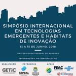 Simpósio Internacional em Tecnologias Emergentes e Habitats de Inovação